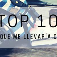 Top 10: Libros que me llevaría de viaje.